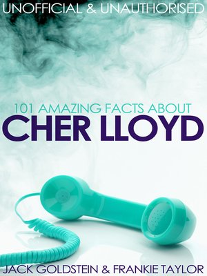 cover image of 101 Amazing Facts about Cher Lloyd