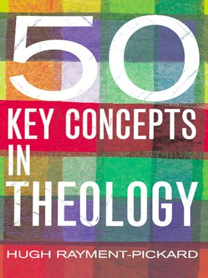cover image of 50 Key Concepts in Theology