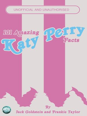 cover image of 101 Amazing Katy Perry Facts