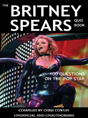 cover image of The Britney Spears Quiz Book