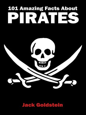 cover image of 101 Amazing Facts about Pirates