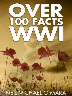 cover image of Over 100 Facts WW1