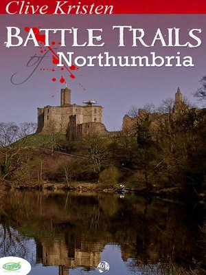 cover image of Battle Trails of Northumbria