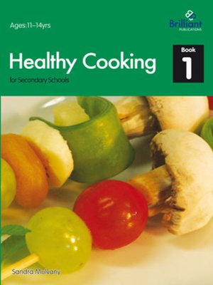 cover image of Healthy Cooking for Secondary Schools, Book 1