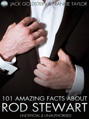 cover image of 101 Amazing Facts About Rod Stewart