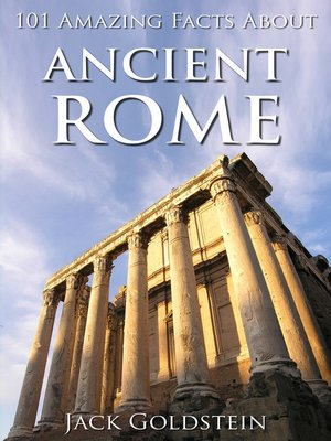 cover image of 101 Amazing Facts about Ancient Rome