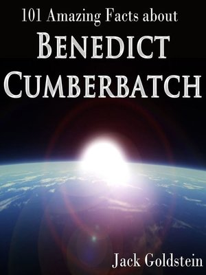 cover image of 101 Amazing Facts about Benedict Cumberbatch