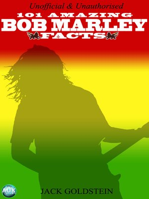 cover image of 101 Amazing Bob Marley Facts