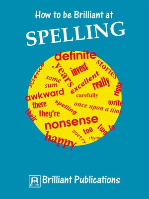 cover image of How to be Brilliant at Spelling