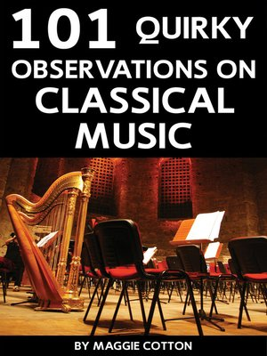 cover image of 101 Quirky Observations on Classical Music