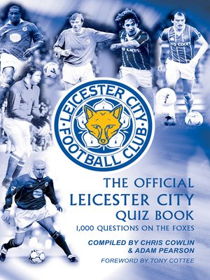 cover image of The Official Leicester City Quiz Book