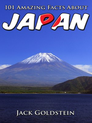cover image of 101 Amazing Facts About Japan
