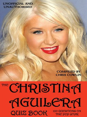cover image of The Christina Aguilera Quiz Book