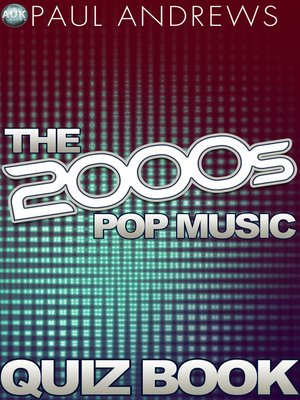 cover image of The 2000s Pop Music Quiz