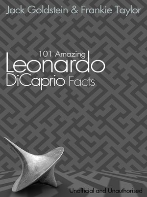 cover image of 101 Amazing Leonardo DiCaprio Facts