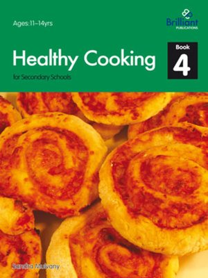 cover image of Healthy Cooking for Secondary Schools: Book 4