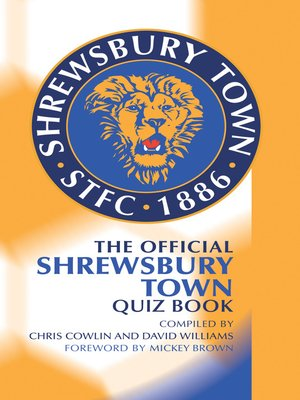 cover image of The Official Shrewsbury Town Quiz Book