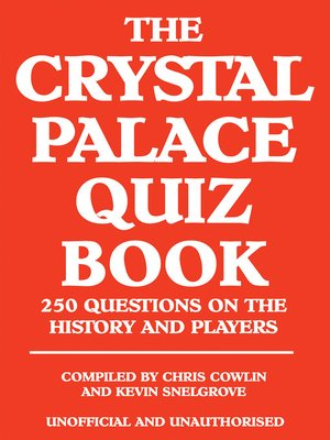 cover image of The Crystal Palace Quiz Book