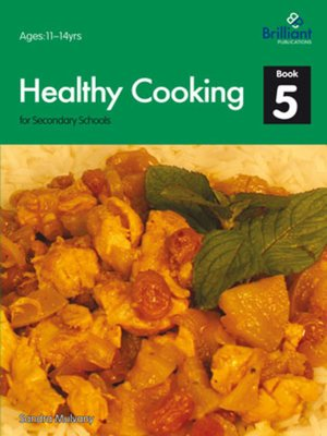 cover image of Healthy Cooking for Secondary Schools: Book 5