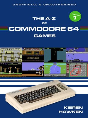 cover image of The A-Z of Commodore 64 Games, Volume 1