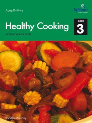 cover image of Healthy Cooking for Secondary Schools, Book 3