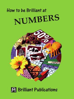 cover image of How to be Brilliant at Numbers