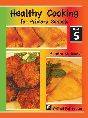 cover image of Healthy Cooking for Primary Schools, Book 5