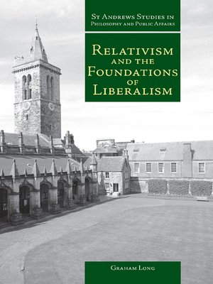 cover image of Relativism and the Foundations of Liberalism
