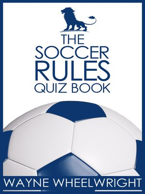 cover image of The Soccer Rules Quiz Book