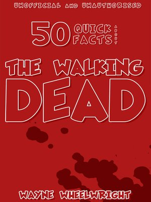 cover image of 50 Quick Facts About the Walking Dead