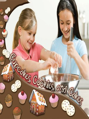 cover image of Cupcakes, Cookies, and Cakes