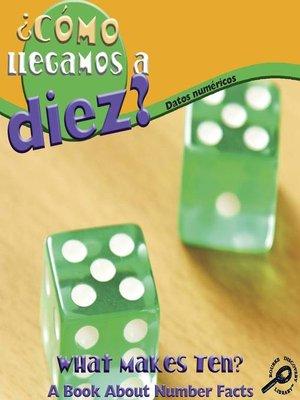 cover image of ¿Cómo llegamos a diez?