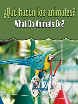 cover image of ¿Qué hacen los animales? (What Do Animals Do?)