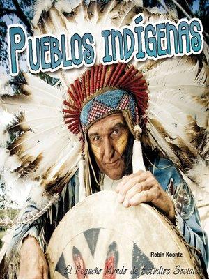 cover image of Pueblos indígenas