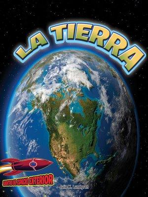cover image of La Tierra: El planeta vivo
