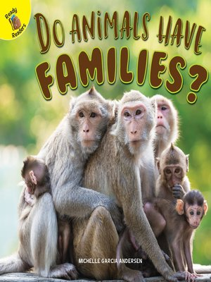 cover image of Do Animals Have Families?