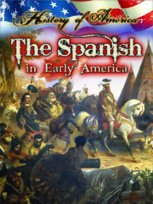 cover image of The Spanish In Early America