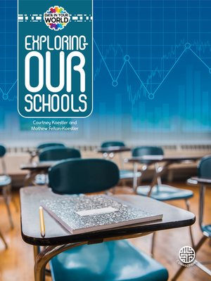 cover image of Exploring Our Schools