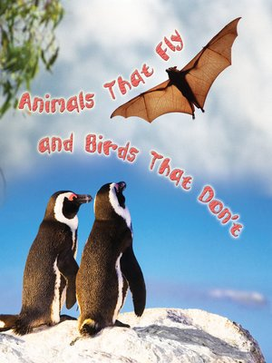 cover image of Animals That Fly and Birds That Don't