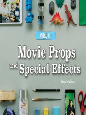 cover image of Movie Props and Special Effects