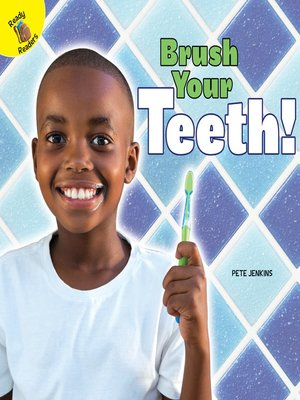cover image of Brush Your Teeth!