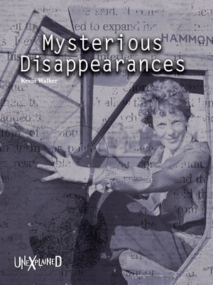 cover image of Unexplained Mysterious Disappearances