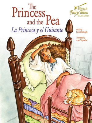 cover image of The Bilingual Fairy Tales Princess and the Pea