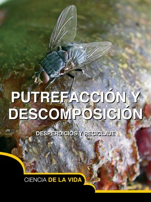 cover image of Putrefacción y descomposición (Rot and Decay)