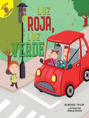 cover image of Luz roja, luz verde