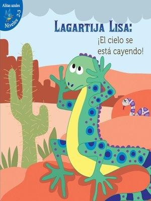 cover image of Lagartija Lisa: ¡El cielo se está cayendo!