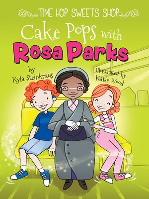 cover image of Cake Pops with Rosa Parks