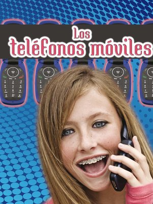 cover image of Los telefonos moviles (Cell Phones)