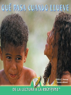 cover image of Que Pasa Cuando Llueve (When It Rains) (Spanish-Readers for Writers-Emergent)