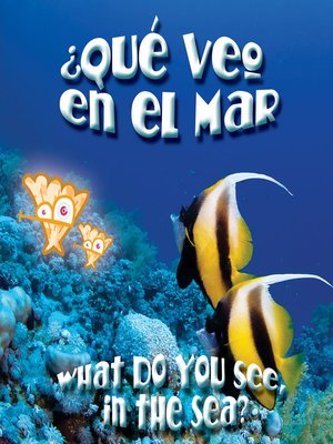 cover image of ¿Qué veo en el mar? (What Do You See, in the Sea?)